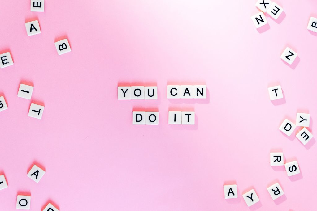 word tiles saying you can do it