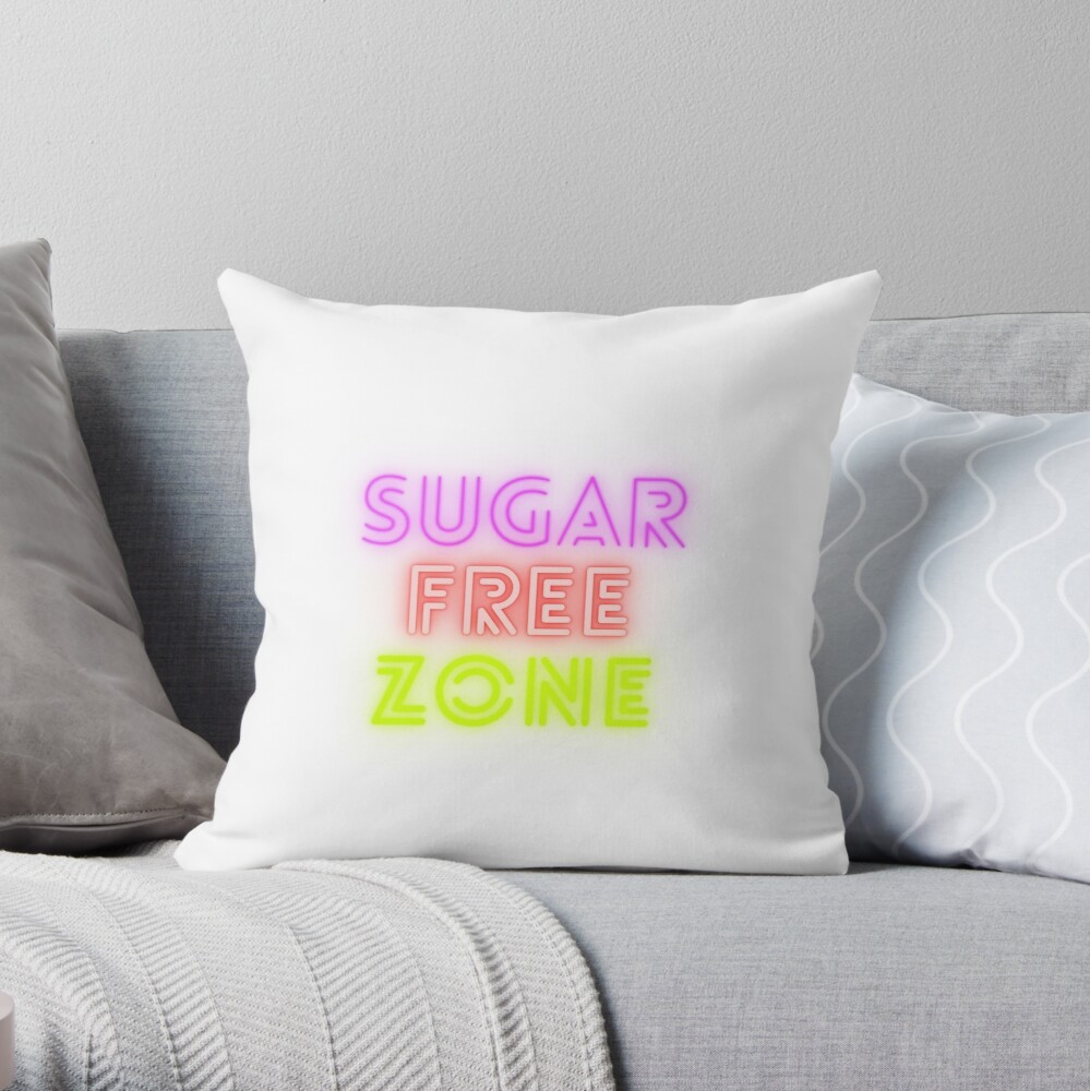 sugar free zone cushion